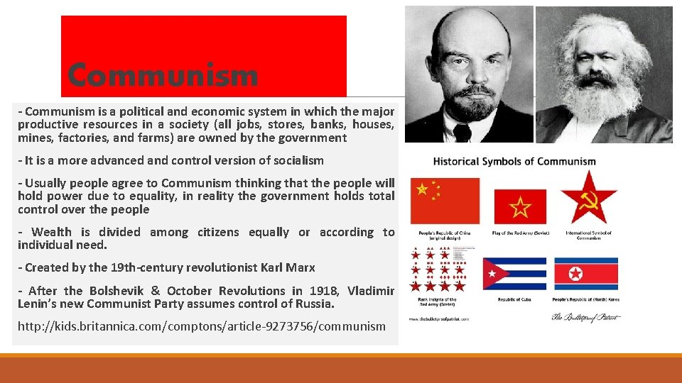 Communism - Communism is a political and economic system in which the major productive