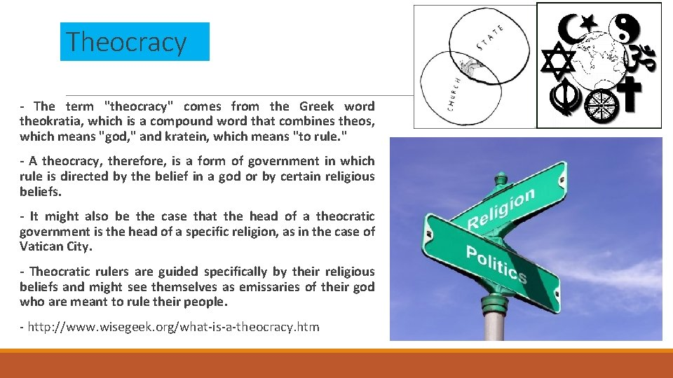 """Theocracy - The term """"theocracy"""" comes from the Greek word theokratia, which is a"""