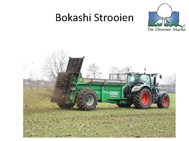 Bokashi Strooien