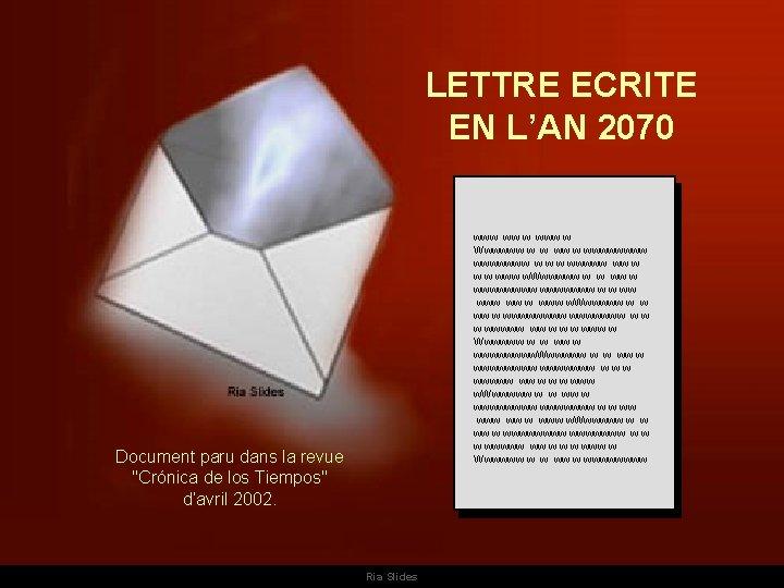 LETTRE ECRITE EN L'AN 2070 www www w Wwwwww w w wwwwwwww w w