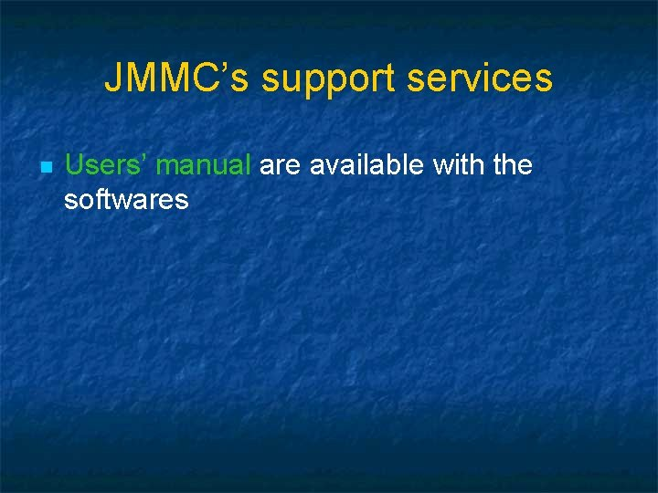 JMMC's support services n Users' manual are available with the softwares