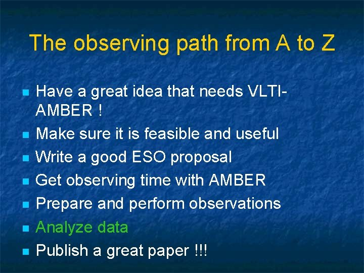 The observing path from A to Z n n n n Have a great