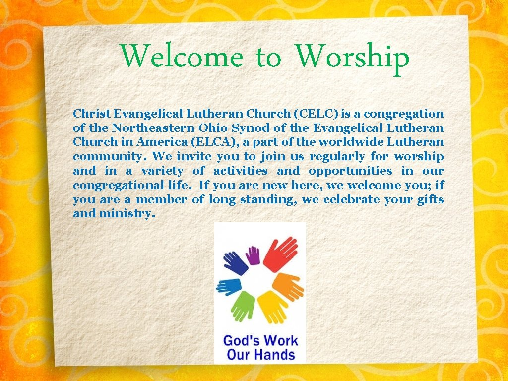 Welcome to Worship Christ Evangelical Lutheran Church (CELC) is a congregation of the Northeastern
