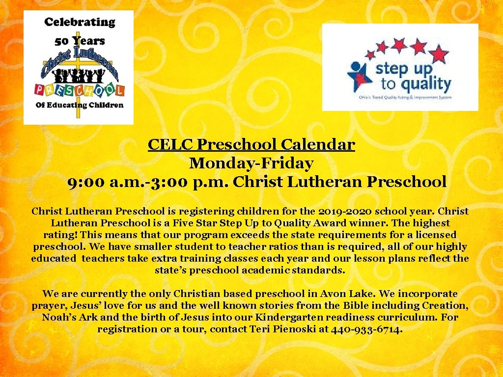 CELC Preschool Calendar Monday-Friday 9: 00 a. m. -3: 00 p. m. Christ Lutheran