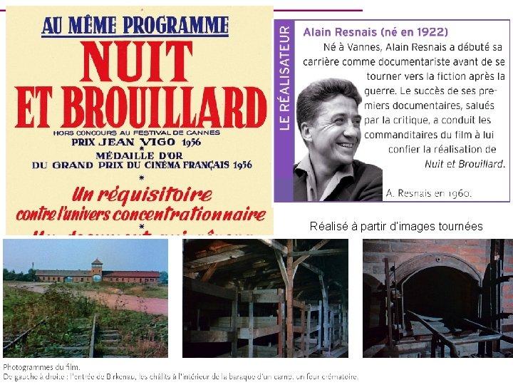 1956 : Nuit et brouillard d'A. Resnais 1° grand documentaire sur le système concentrationnaire