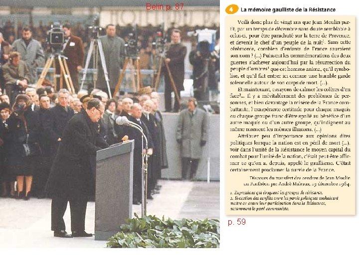 Belin p. 87 Cérémonie du transfert des cendres de Jean Moulin, 1 er président
