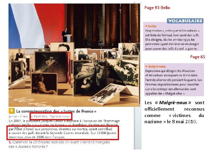 Page 93 Belin Page 65 Les « Malgré-nous » sont officiellement reconnus comme «