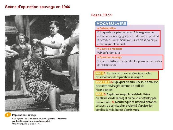 Scène d'épuration sauvage en 1944 Pages 58 -59