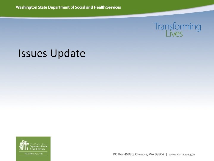 Issues Update