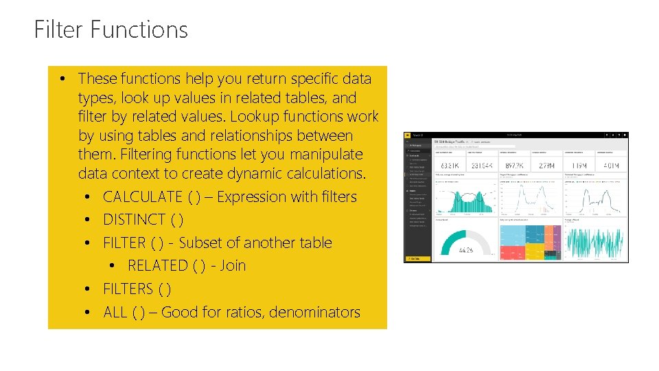 Filter Functions Feature • These functions help you return specific data types, look up