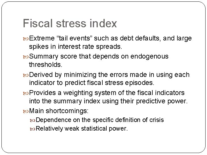 """Fiscal stress index Extreme """"tail events"""" such as debt defaults, and large spikes in"""
