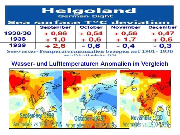 Wasser- und Lufttemperaturen Anomalien im Vergleich 9