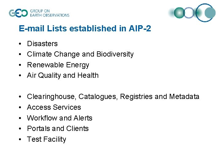 E-mail Lists established in AIP-2 • • Disasters Climate Change and Biodiversity Renewable Energy
