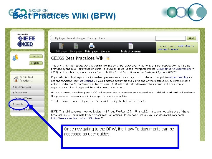 Best Practices Wiki (BPW) Once navigating to the BPW, the How-To documents can be