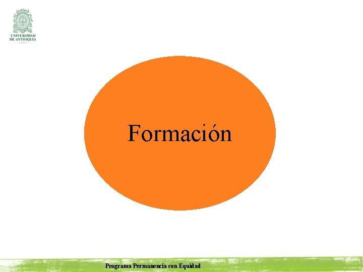 Formación Programa Permanencia con Equidad