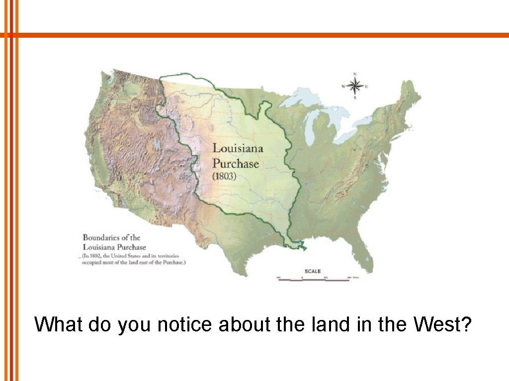 What do you notice about the land in the West?