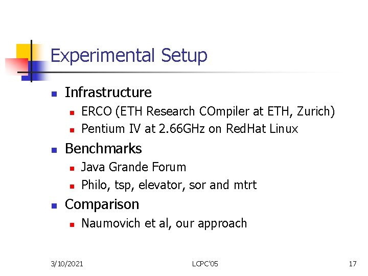 Experimental Setup n Infrastructure n n n Benchmarks n n n ERCO (ETH Research