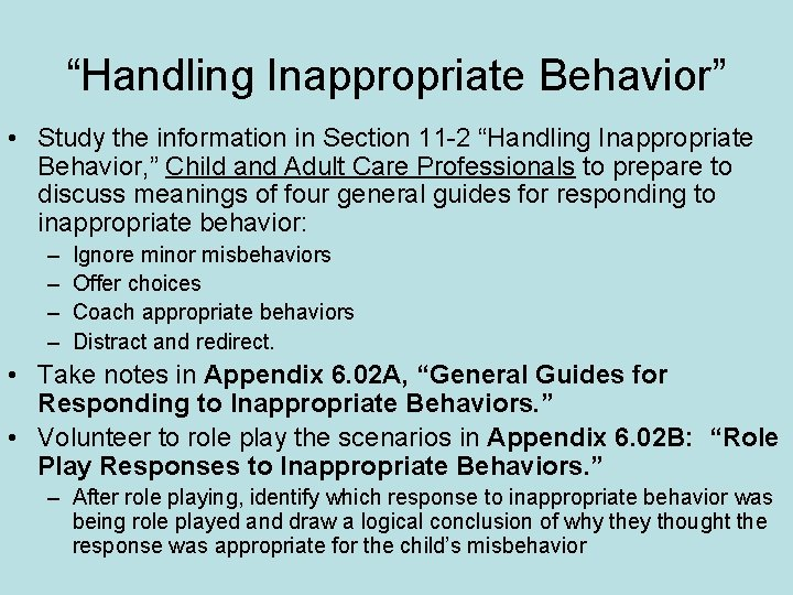 """""""Handling Inappropriate Behavior"""" • Study the information in Section 11 -2 """"Handling Inappropriate Behavior,"""