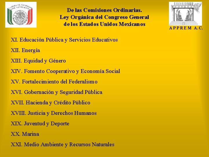 De las Comisiones Ordinarias. Ley Orgánica del Congreso General de los Estados Unidos Mexicanos