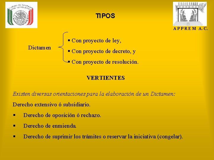 TIPOS A P P R E M A. C. § Con proyecto de ley,