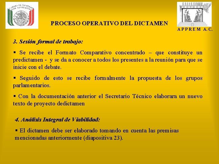 PROCESO OPERATIVO DEL DICTAMEN A P P R E M A. C. 3. Sesión