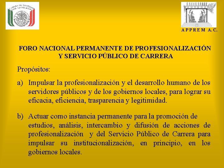 A P P R E M A. C. FORO NACIONAL PERMANENTE DE PROFESIONALIZACIÓN Y