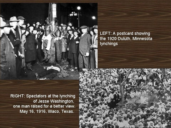 LEFT: A postcard showing the 1920 Duluth, Minnesota lynchings RIGHT: Spectators at the lynching
