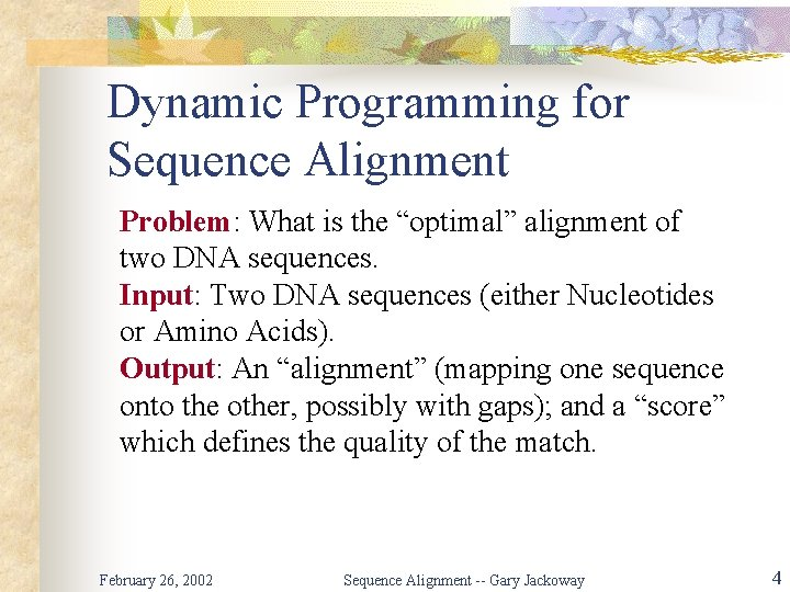 """Dynamic Programming for Sequence Alignment Problem: What is the """"optimal"""" alignment of two DNA"""