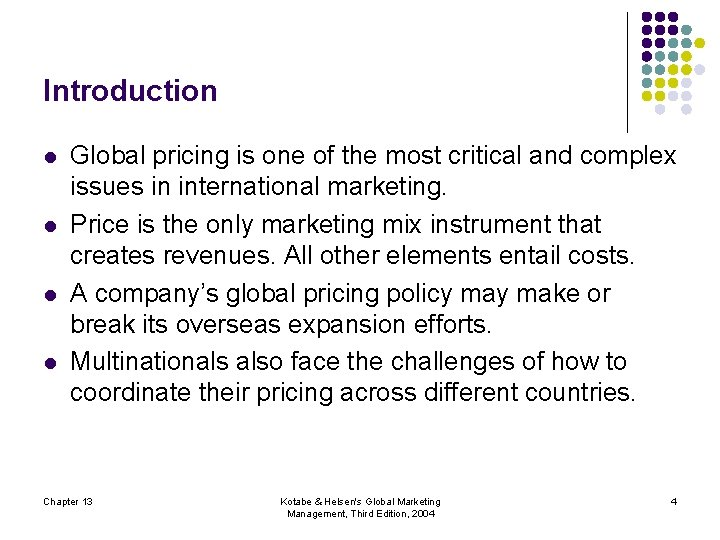 Introduction l l Global pricing is one of the most critical and complex issues