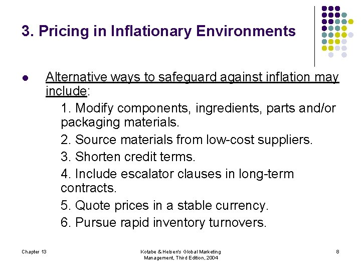 3. Pricing in Inflationary Environments l Alternative ways to safeguard against inflation may include: