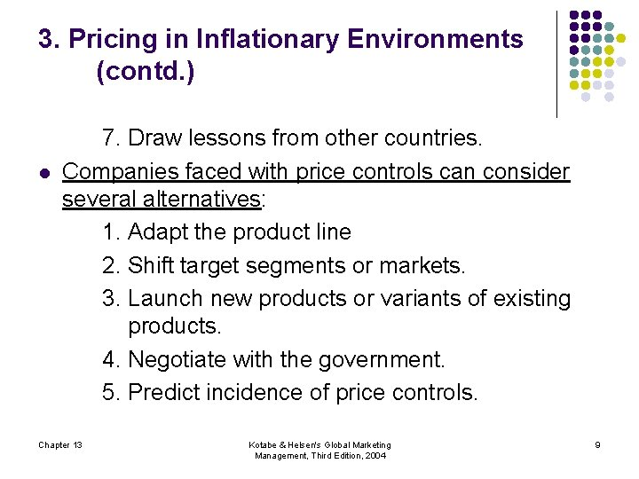 3. Pricing in Inflationary Environments (contd. ) l 7. Draw lessons from other countries.
