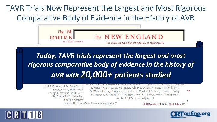 TAVR Trials Now Represent the Largest and Most Rigorous Comparative Body of Evidence in