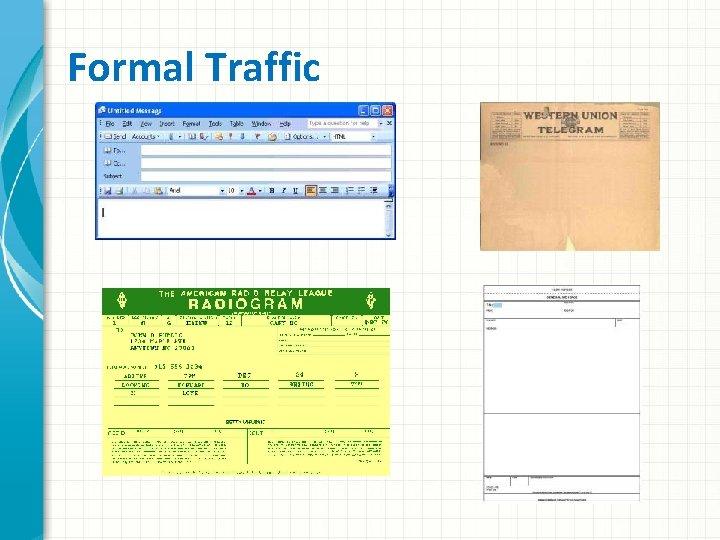 Formal Traffic