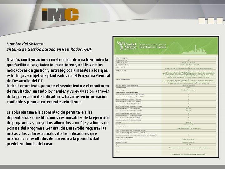 Nombre del Sistema: Sistema de Gestión basada en Resultados. GDF Diseño, configuración y construcción