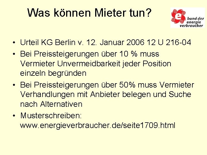 Was können Mieter tun? • Urteil KG Berlin v. 12. Januar 2006 12 U