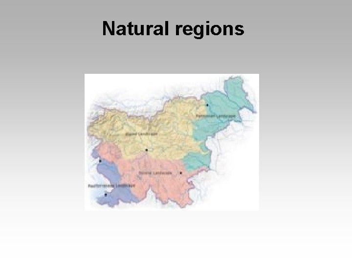 Natural regions