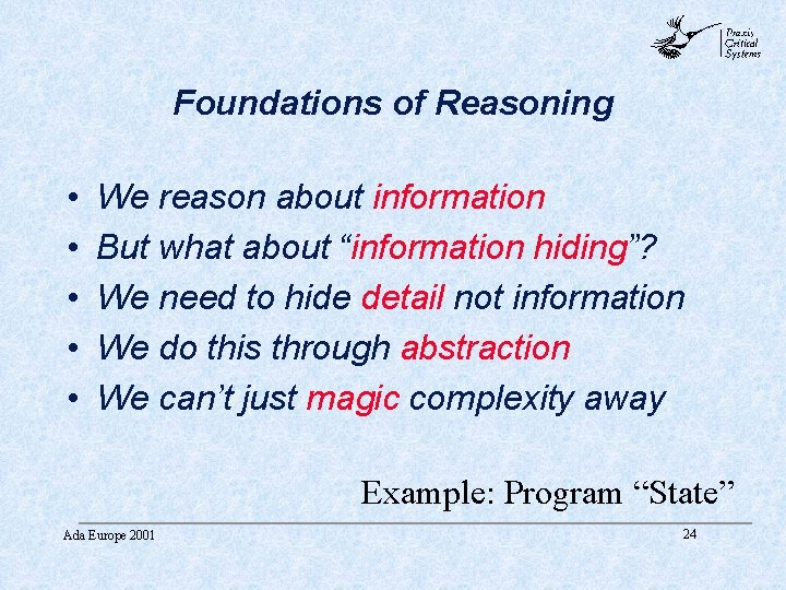 abc Foundations of Reasoning • • • We reason about information But what about