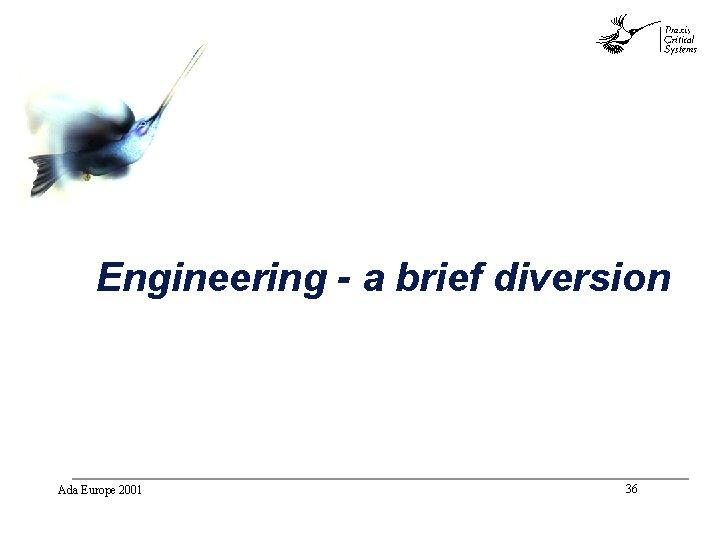 abc Engineering - a brief diversion Ada Europe 2001 36