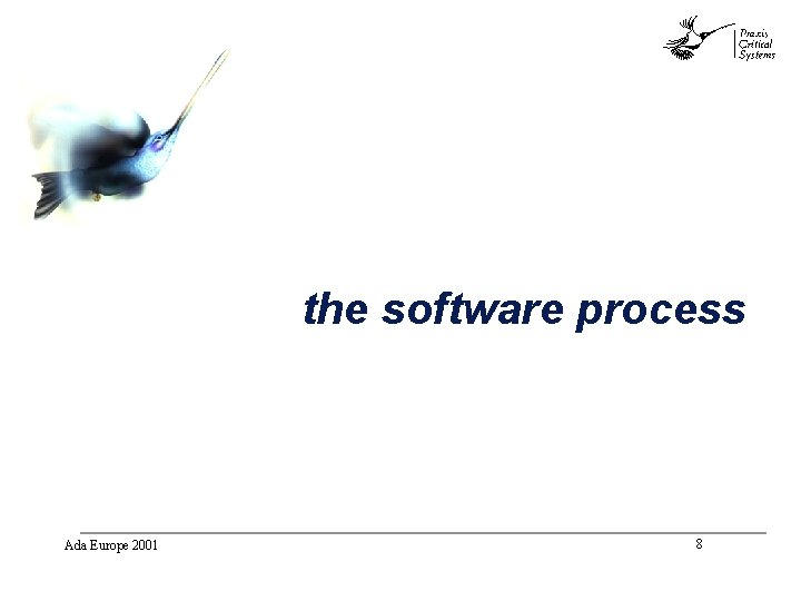 abc the software process Ada Europe 2001 8