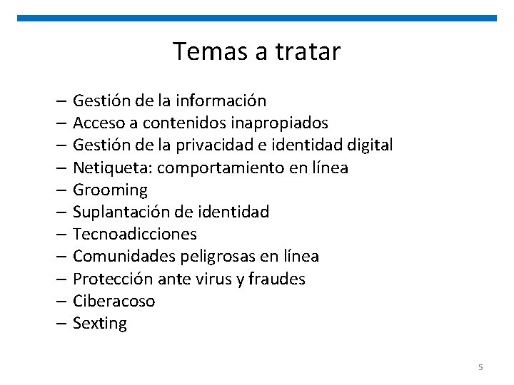 Temas a tratar – Gestión de la información – Acceso a contenidos inapropiados –