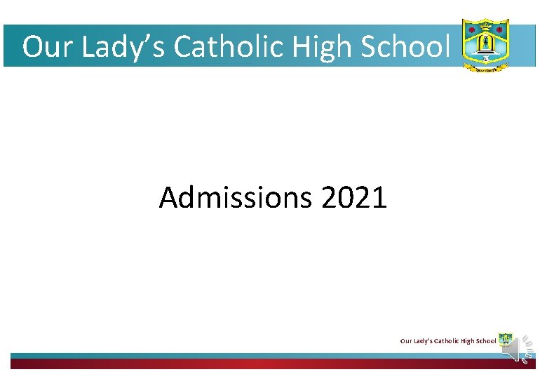 Our Lady's Catholic High School Admissions 2021 Our Lady's Catholic High School
