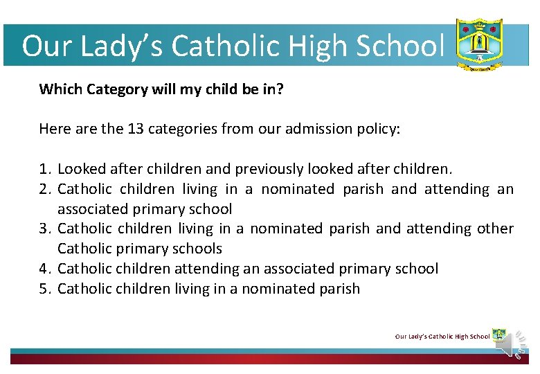 Our Lady's Catholic High School Which Category will my child be in? Here are