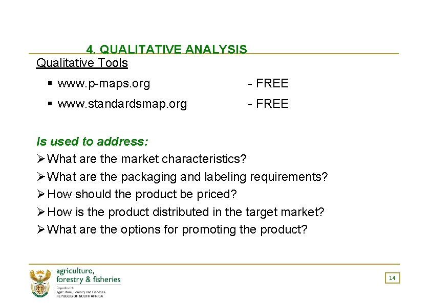 4. QUALITATIVE ANALYSIS Qualitative Tools § www. p-maps. org - FREE § www. standardsmap.