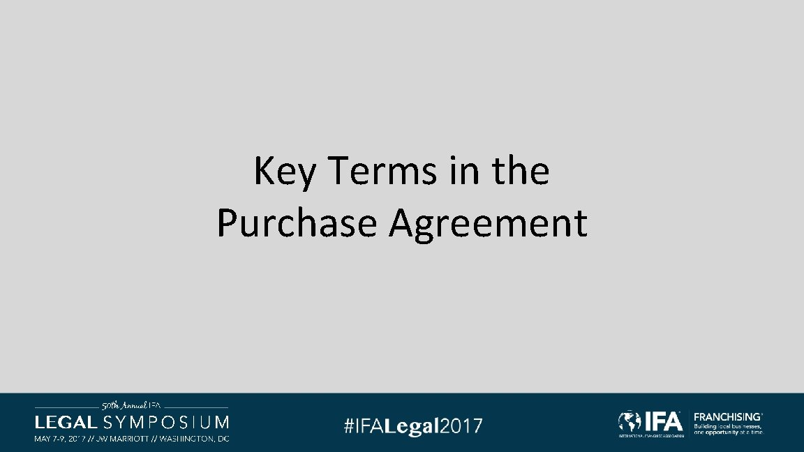 Key Terms in the Purchase Agreement