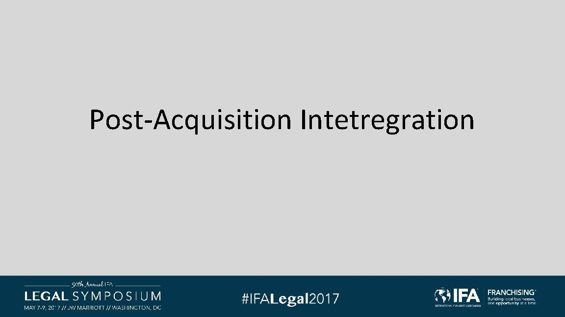 Post-Acquisition Intetregration