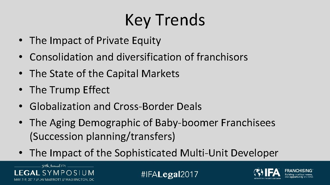 Key Trends The Impact of Private Equity Consolidation and diversification of franchisors The State
