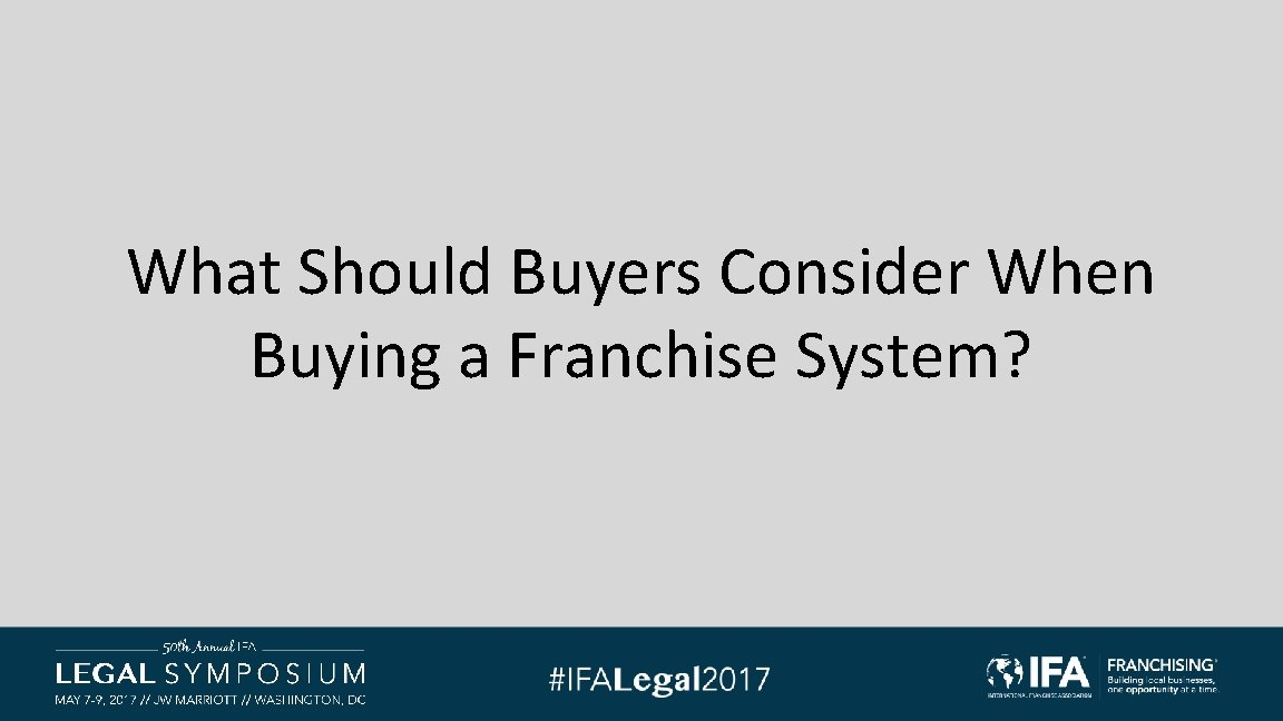 What Should Buyers Consider When Buying a Franchise System?