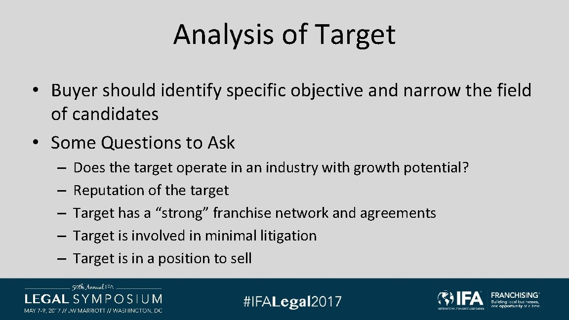 Analysis of Target • Buyer should identify specific objective and narrow the field of