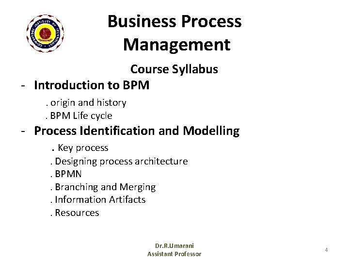 Business Process Management Course Syllabus - Introduction to BPM. origin and history. BPM Life