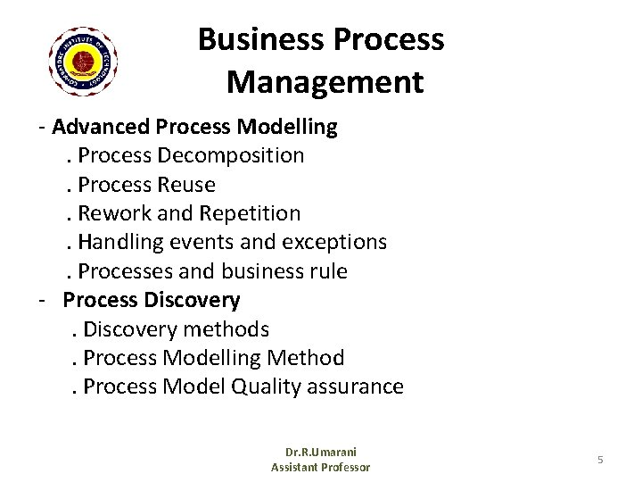 Business Process Management - Advanced Process Modelling. Process Decomposition. Process Reuse. Rework and Repetition.